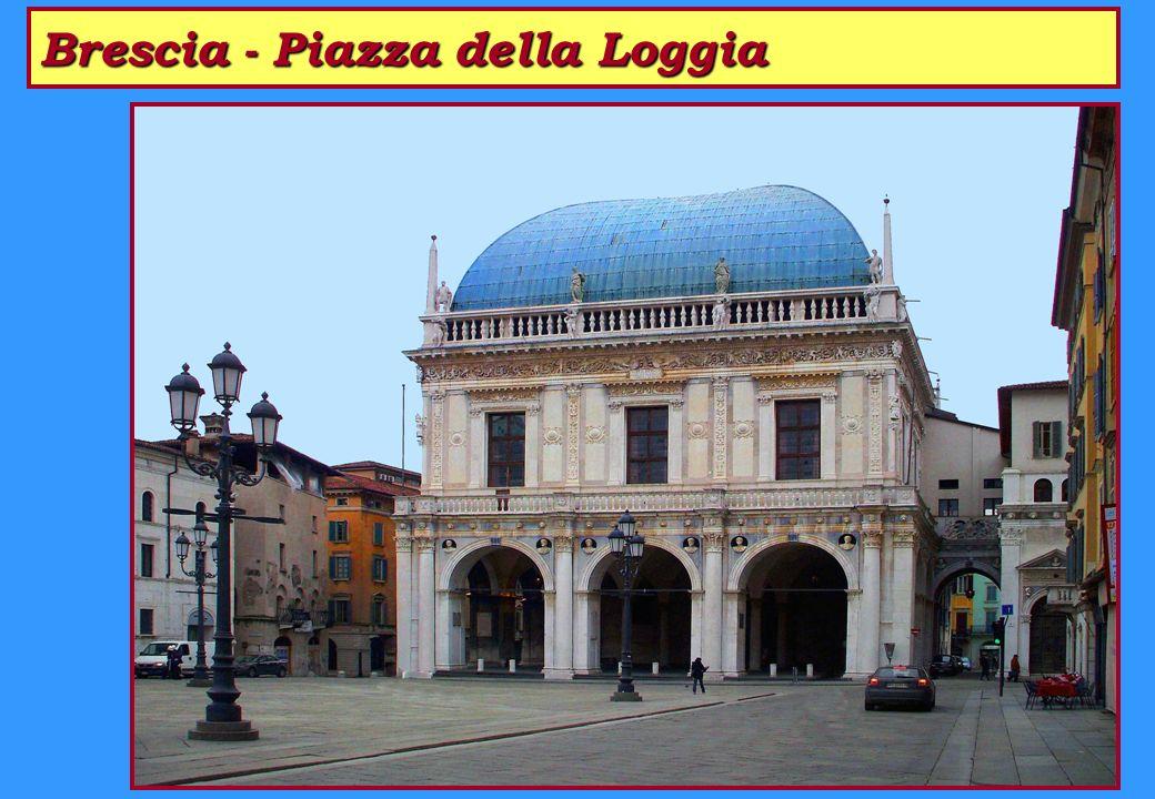 Brescia - Piazza della Loggia