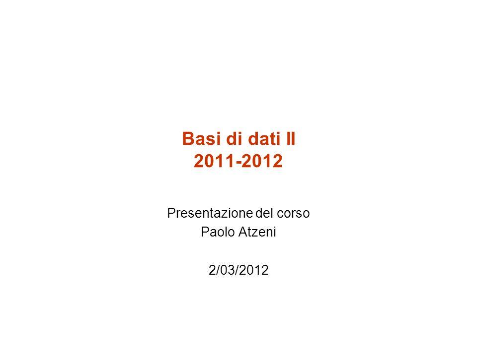Presentazione del corso Paolo Atzeni 2/03/2012