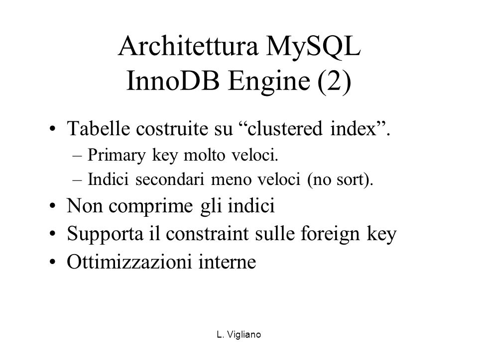 Architettura MySQL InnoDB Engine (2)