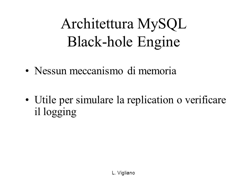 Architettura MySQL Black-hole Engine