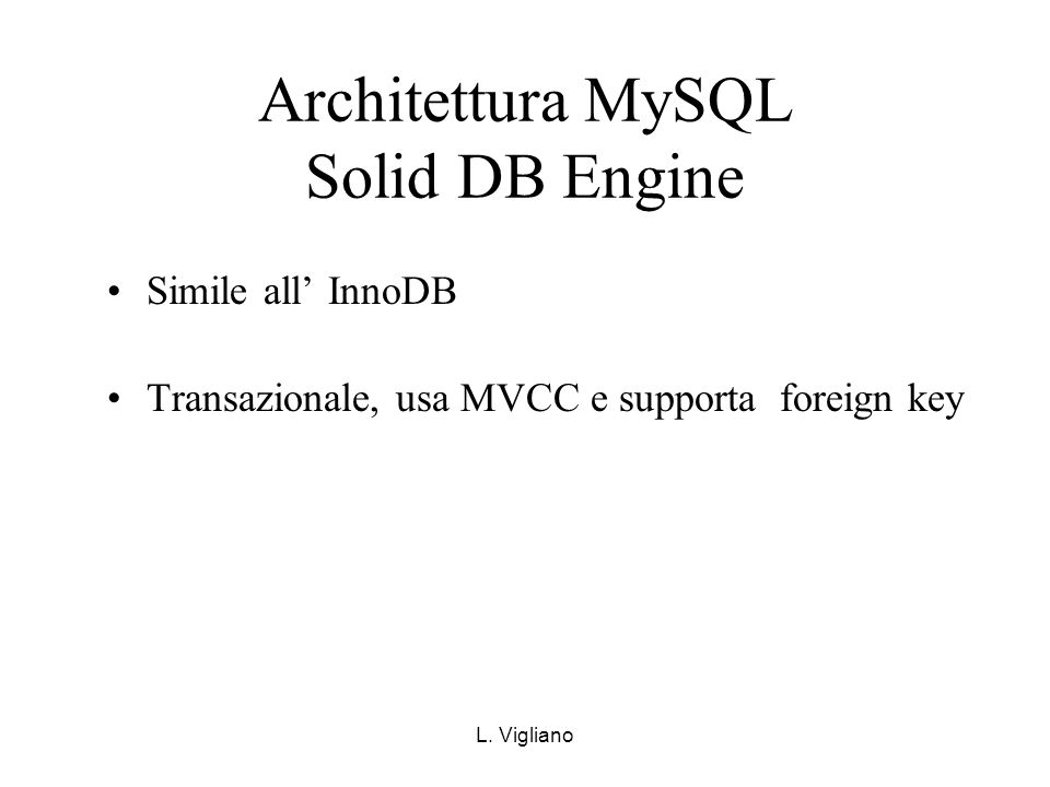 Architettura MySQL Solid DB Engine