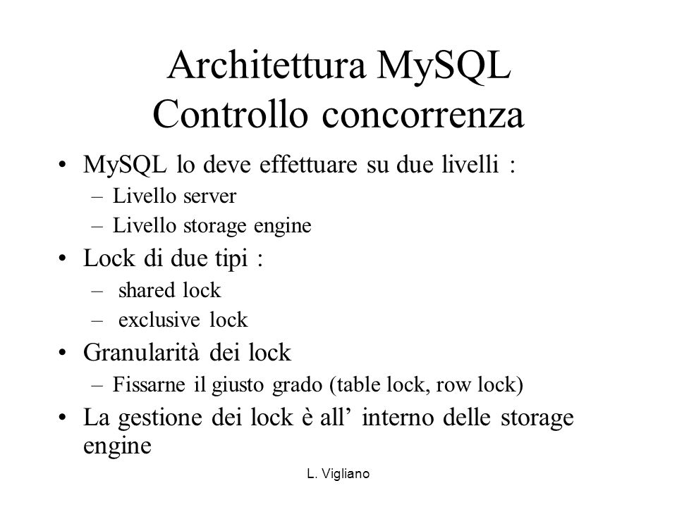 Architettura MySQL Controllo concorrenza