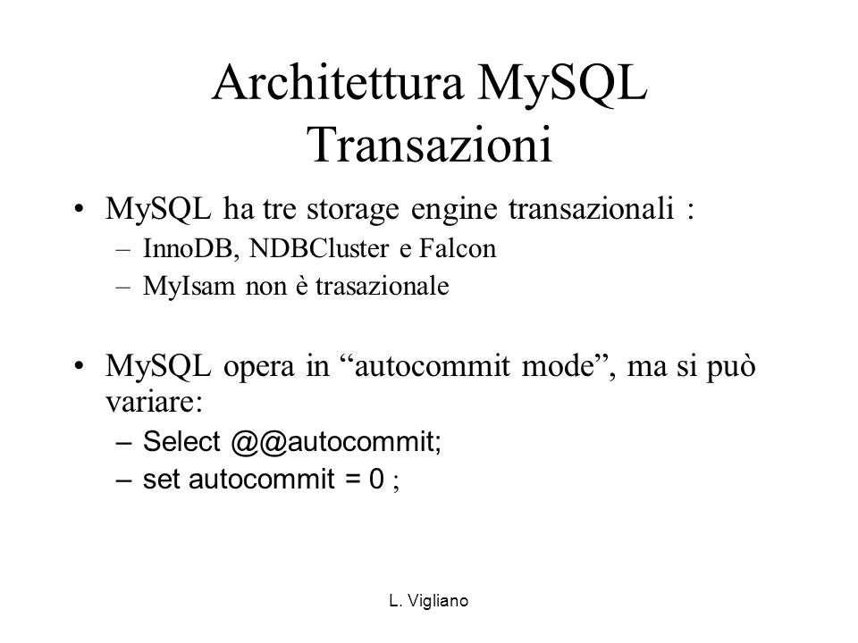 Architettura MySQL Transazioni