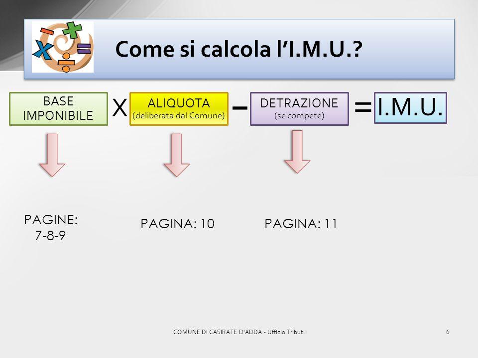 = X I.M.U. Come si calcola l'I.M.U. – BASE IMPONIBILE