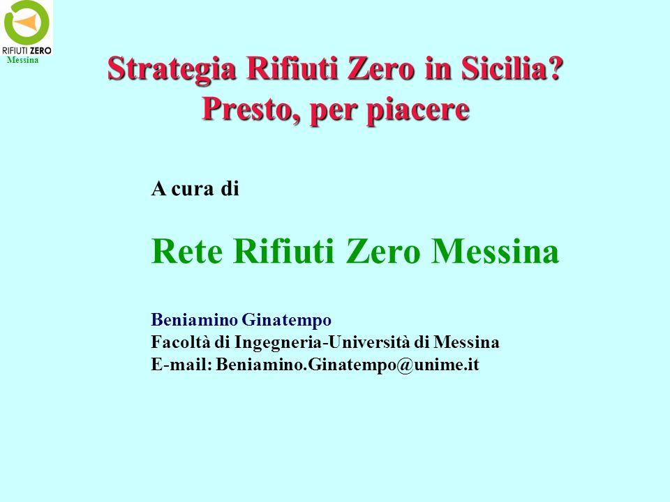 Strategia Rifiuti Zero in Sicilia Presto, per piacere