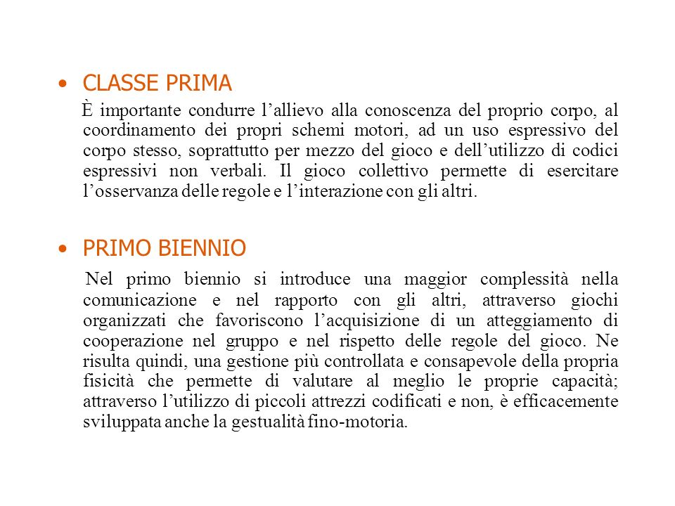 CLASSE PRIMA PRIMO BIENNIO