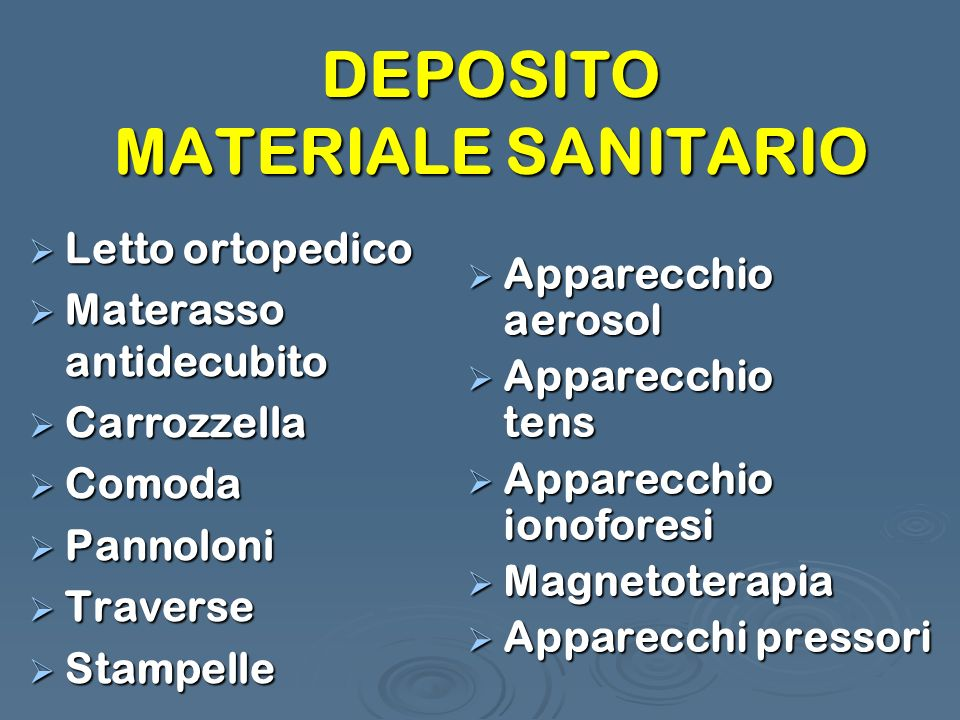 DEPOSITO MATERIALE SANITARIO