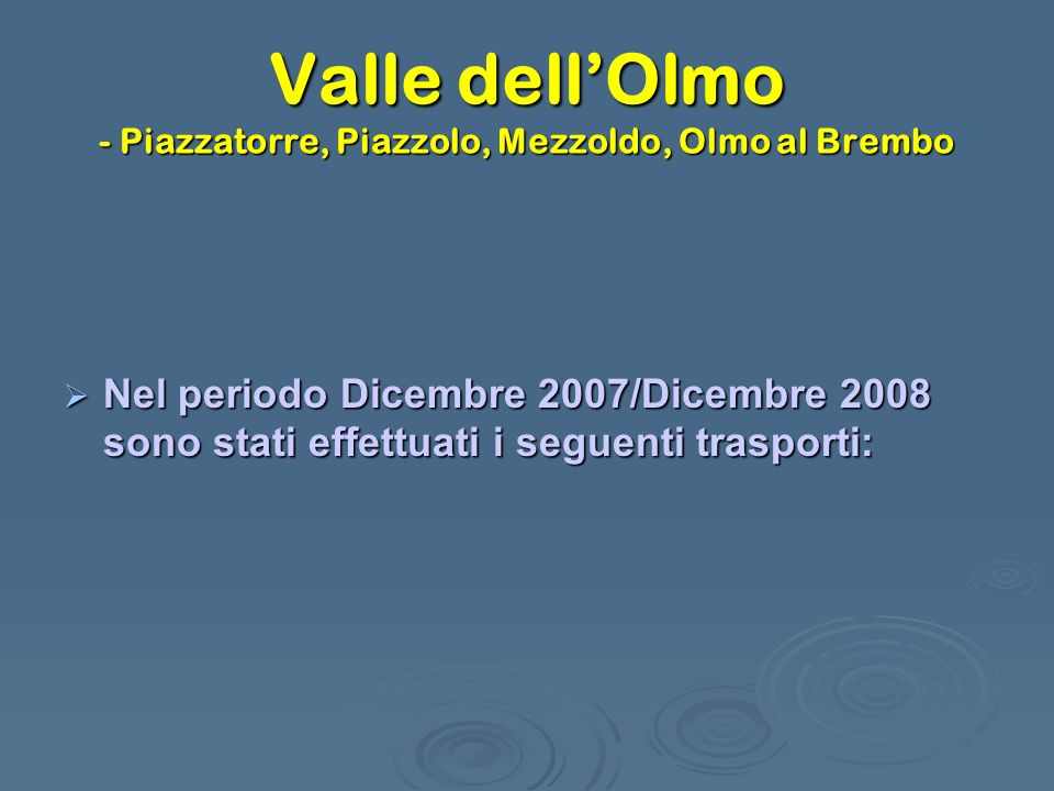 Valle dell'Olmo - Piazzatorre, Piazzolo, Mezzoldo, Olmo al Brembo
