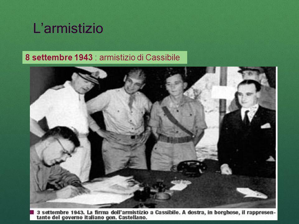 L'armistizio 8 settembre 1943 : armistizio di Cassibile