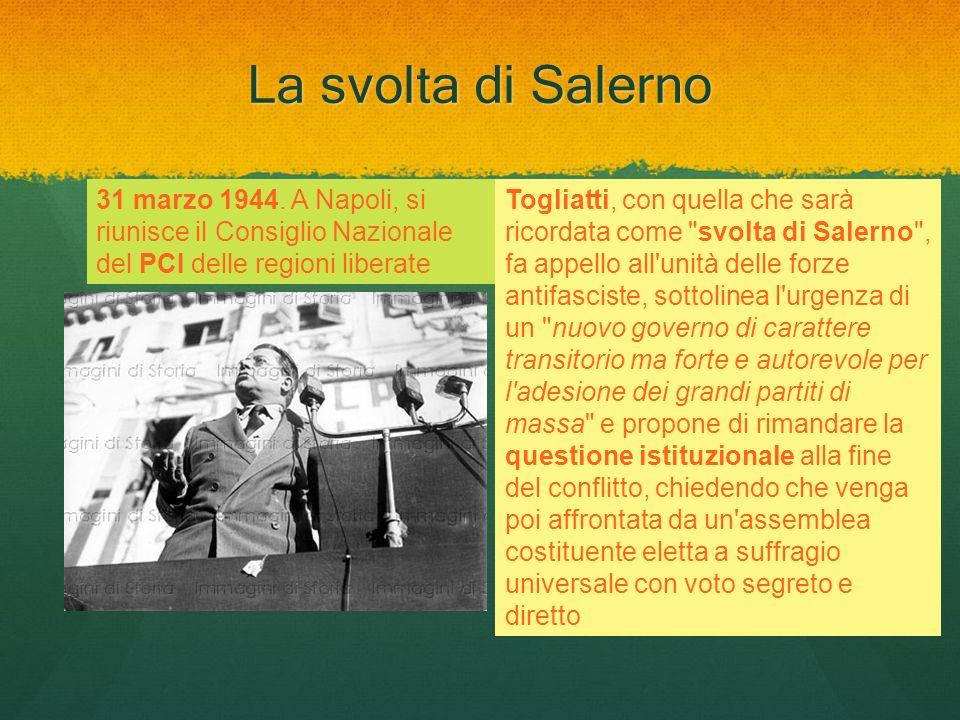 La svolta di Salerno 31 marzo 1944. A Napoli, si riunisce il Consiglio Nazionale del PCI delle regioni liberate.