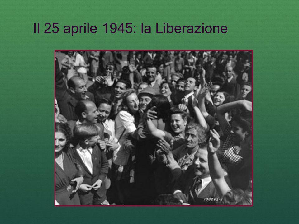 Il 25 aprile 1945: la Liberazione