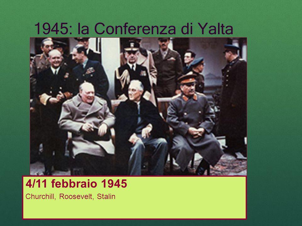 1945: la Conferenza di Yalta