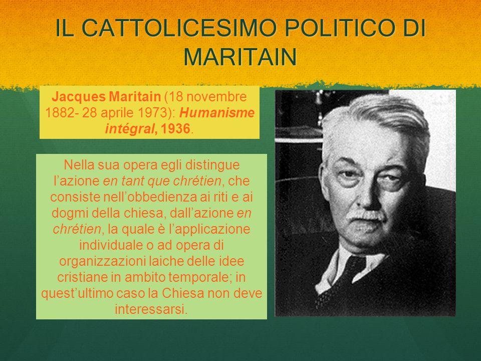 IL CATTOLICESIMO POLITICO DI MARITAIN