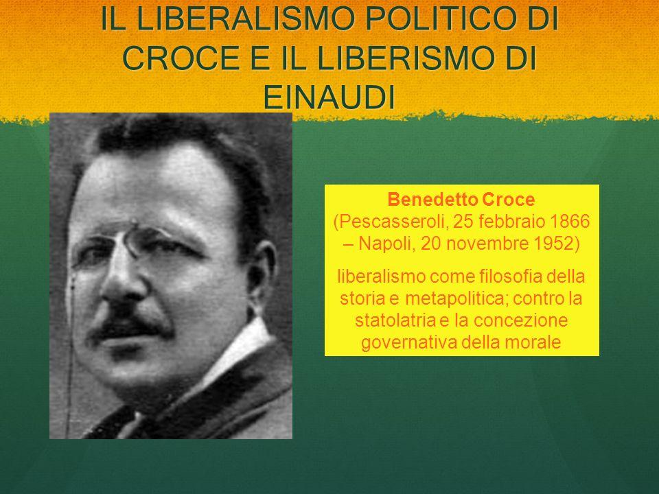 IL LIBERALISMO POLITICO DI CROCE E IL LIBERISMO DI EINAUDI