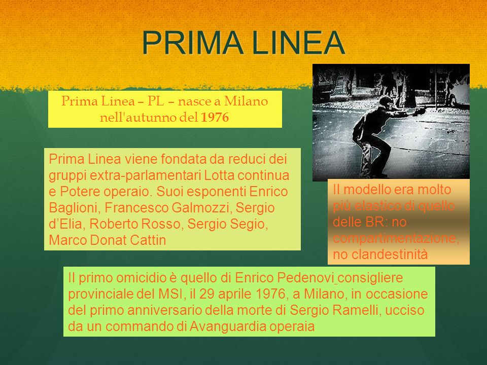 Prima Linea – PL – nasce a Milano nell autunno del 1976