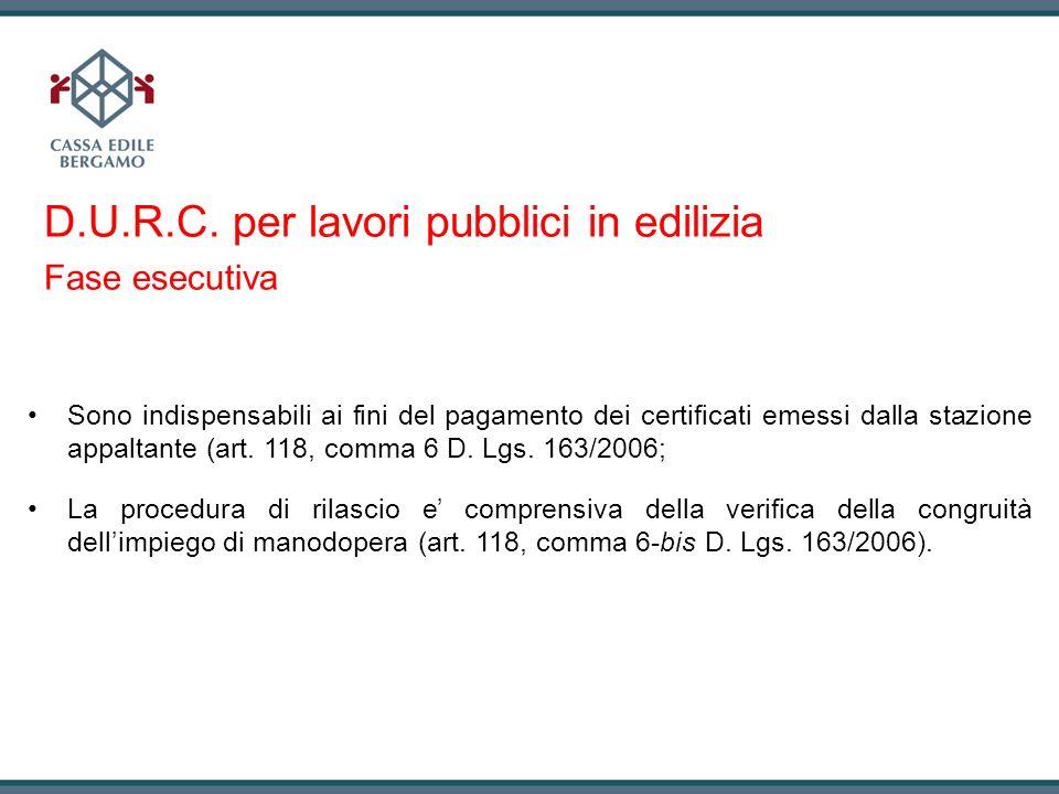 D.U.R.C. per lavori pubblici in edilizia