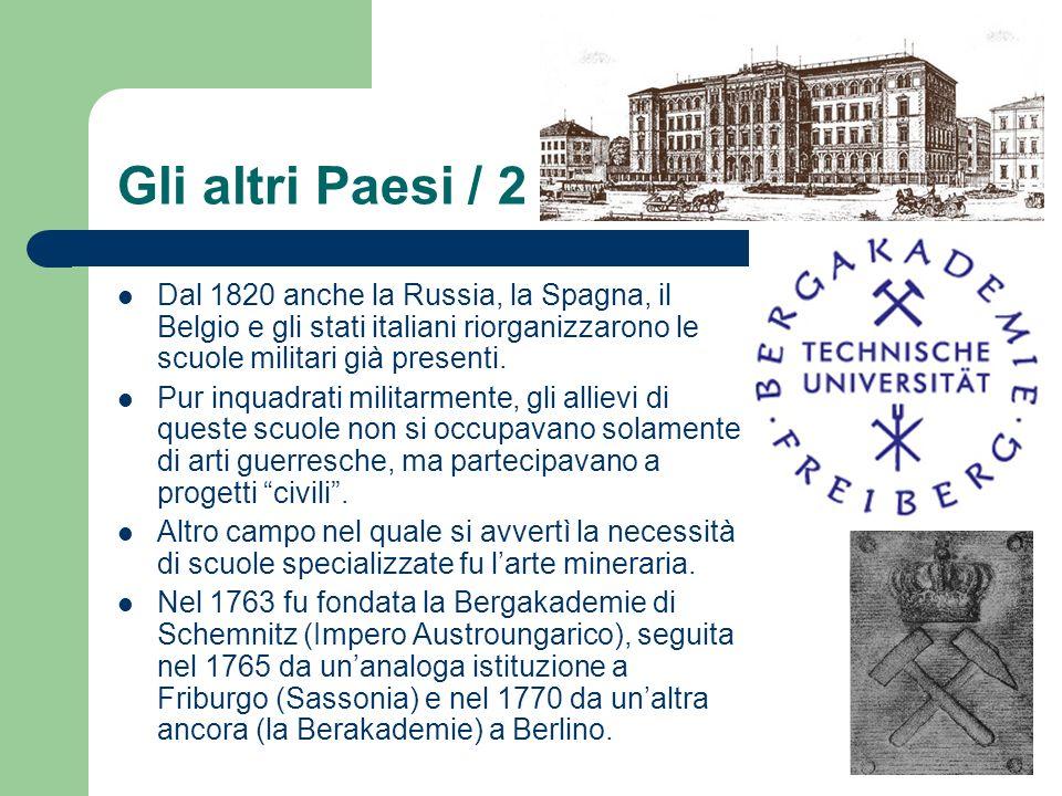 Gli altri Paesi / 2 Dal 1820 anche la Russia, la Spagna, il Belgio e gli stati italiani riorganizzarono le scuole militari già presenti.