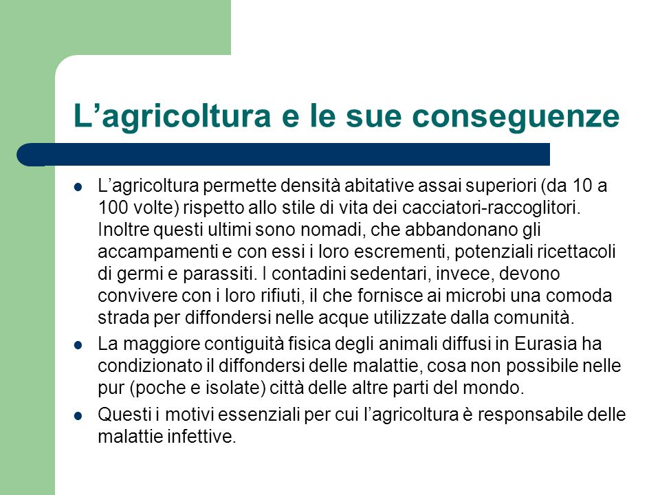 L'agricoltura e le sue conseguenze