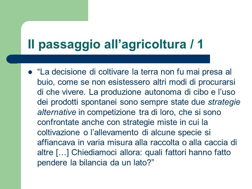Il passaggio all'agricoltura / 1