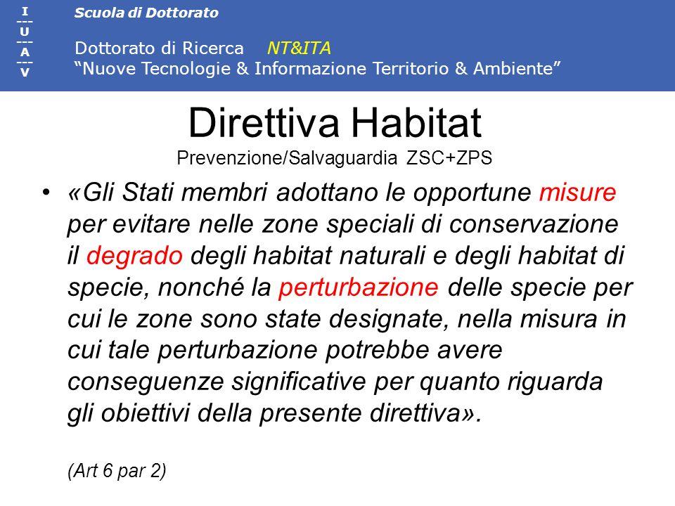 Direttiva Habitat Prevenzione/Salvaguardia ZSC+ZPS