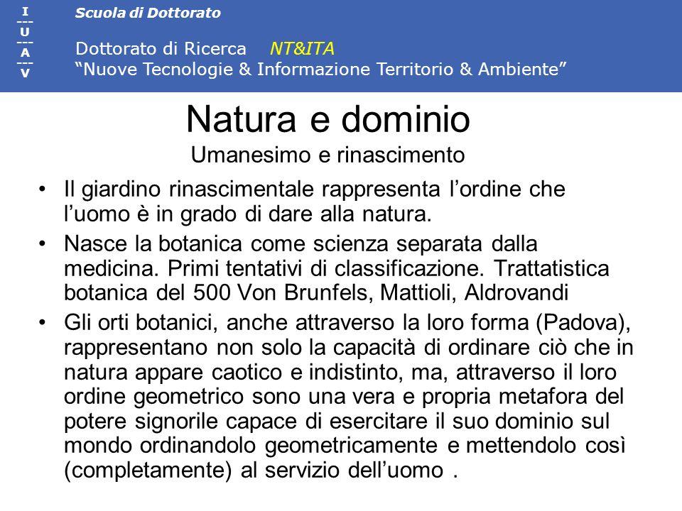 Natura e dominio Umanesimo e rinascimento