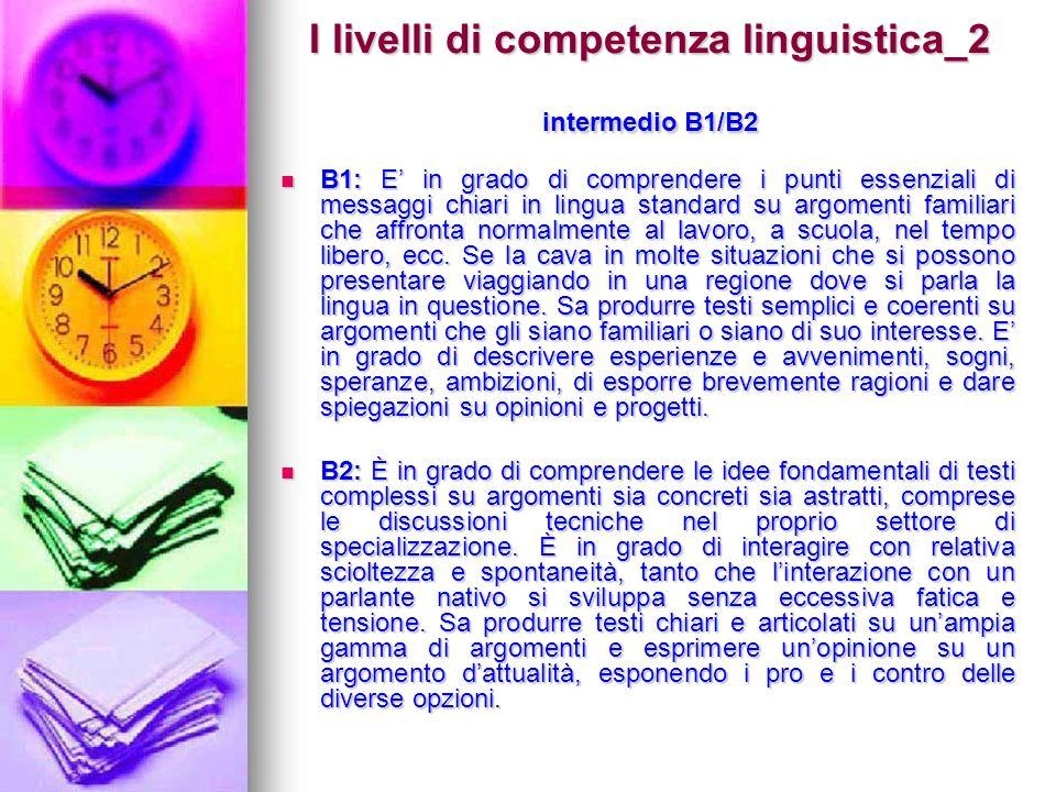 I livelli di competenza linguistica_2 intermedio B1/B2