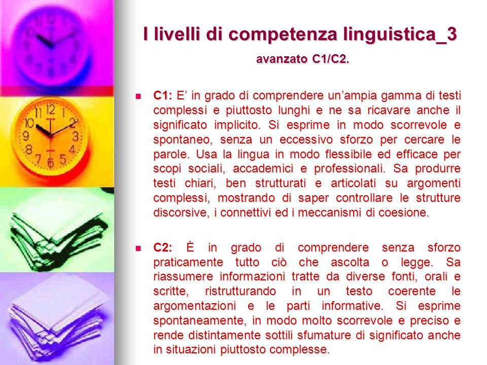 I livelli di competenza linguistica_3 avanzato C1/C2.