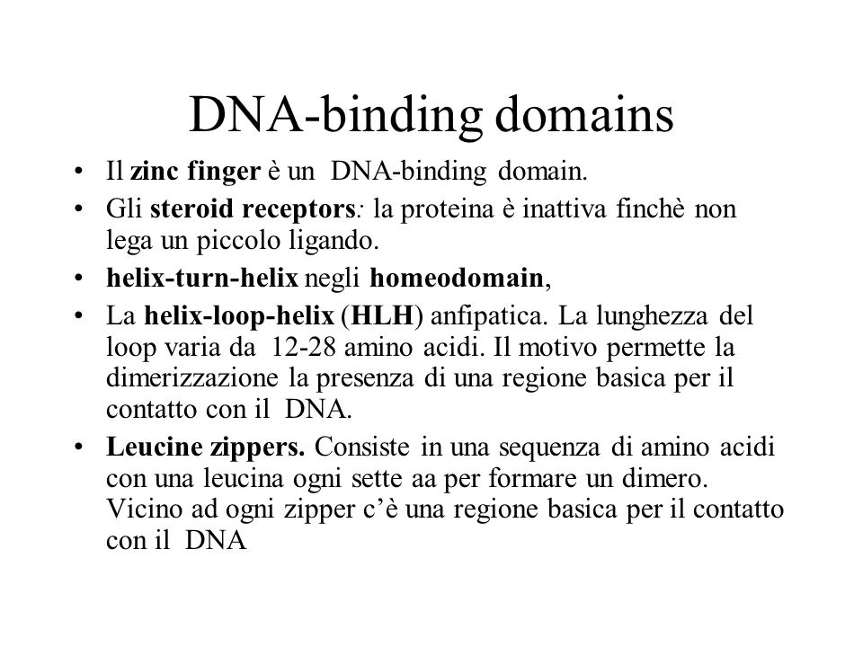 DNA-binding domains Il zinc finger è un DNA-binding domain.