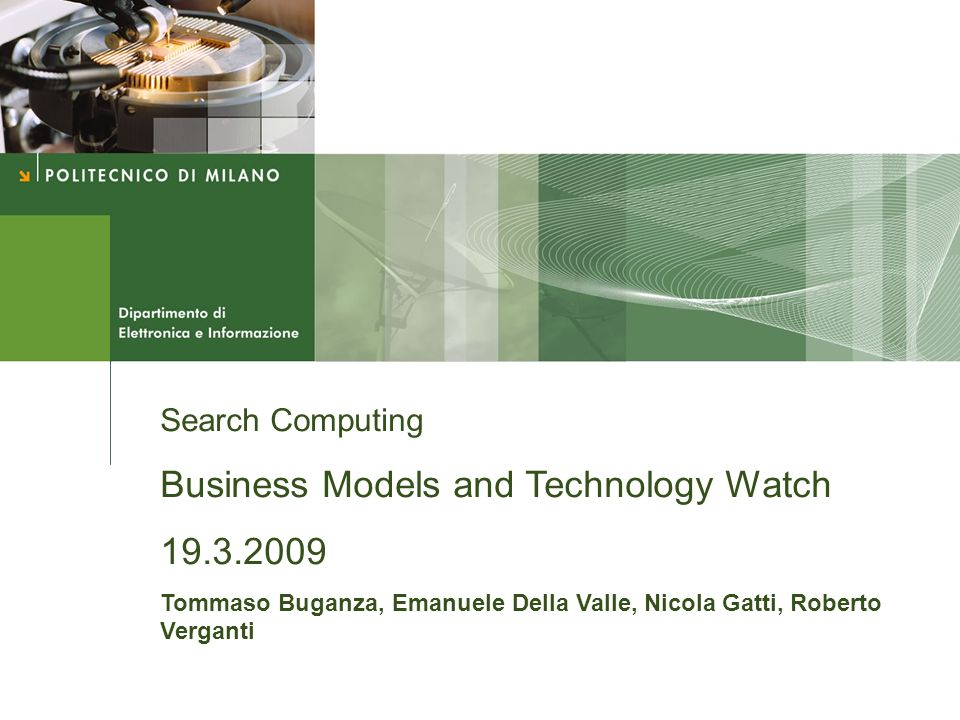 Business Models and Technology Watch 19.3.2009