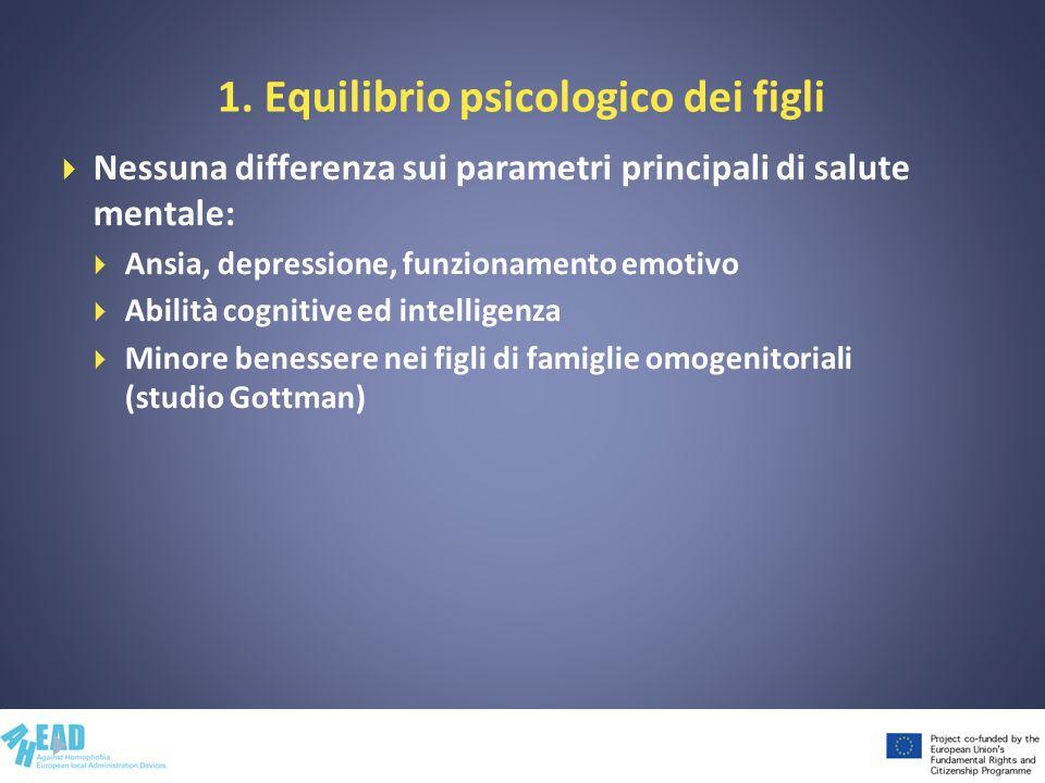 1. Equilibrio psicologico dei figli