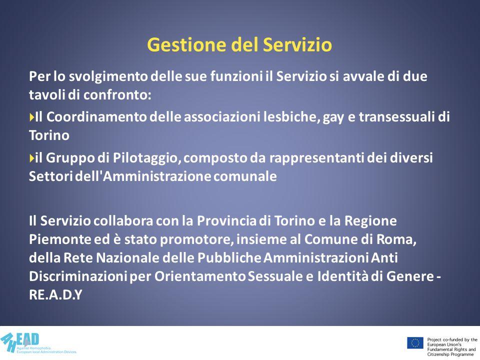 Gestione del Servizio Per lo svolgimento delle sue funzioni il Servizio si avvale di due tavoli di confronto: