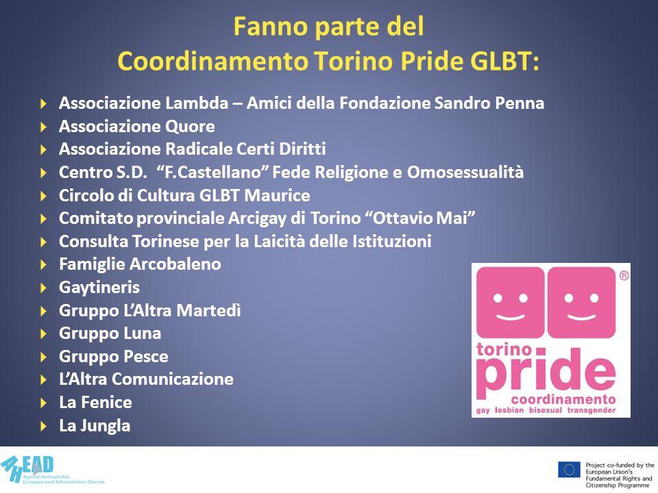 Fanno parte del Coordinamento Torino Pride GLBT: