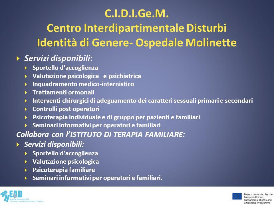 C.I.D.I.Ge.M. Centro Interdipartimentale Disturbi Identità di Genere- Ospedale Molinette