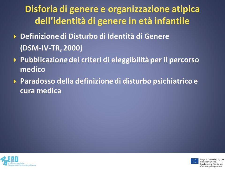 Disforia di genere e organizzazione atipica dell'identità di genere in età infantile