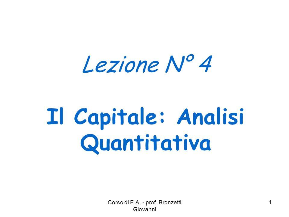 Lezione N° 4 Il Capitale: Analisi Quantitativa