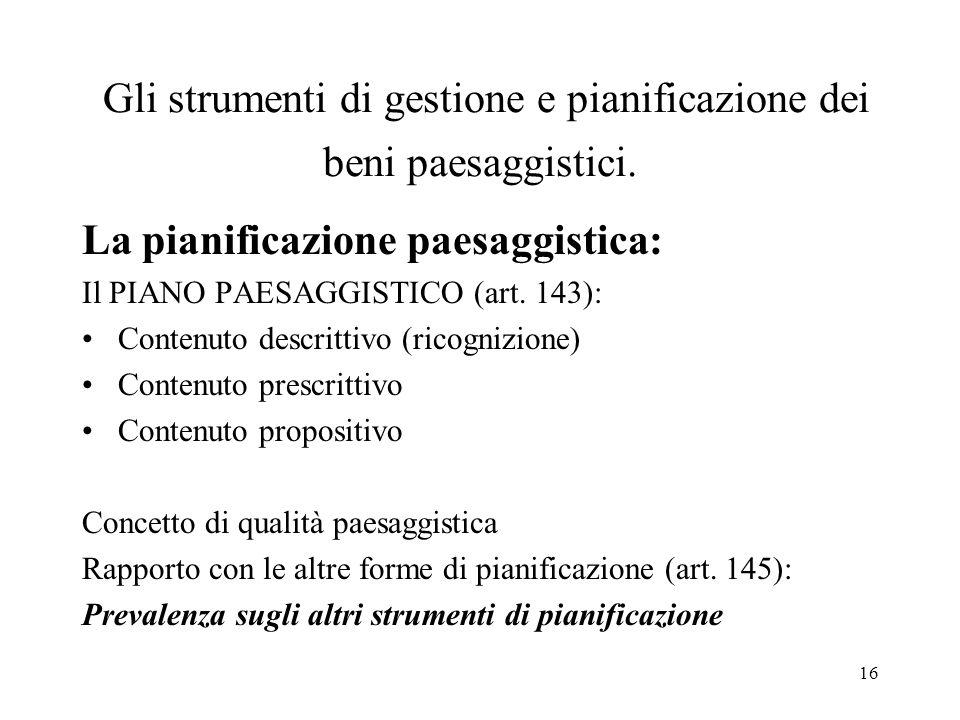 Gli strumenti di gestione e pianificazione dei beni paesaggistici.