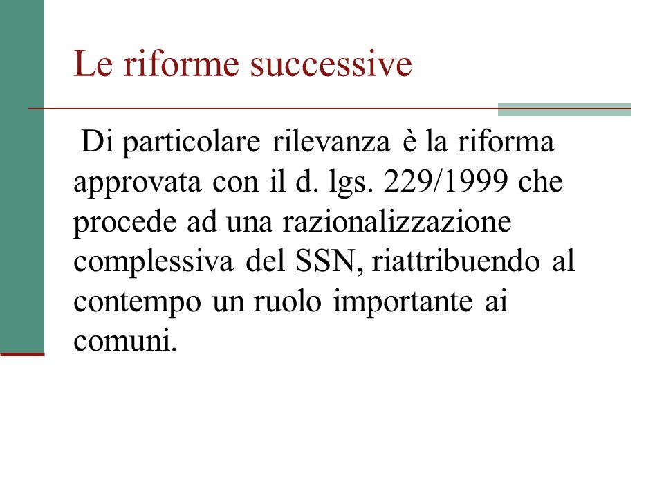 Le riforme successive