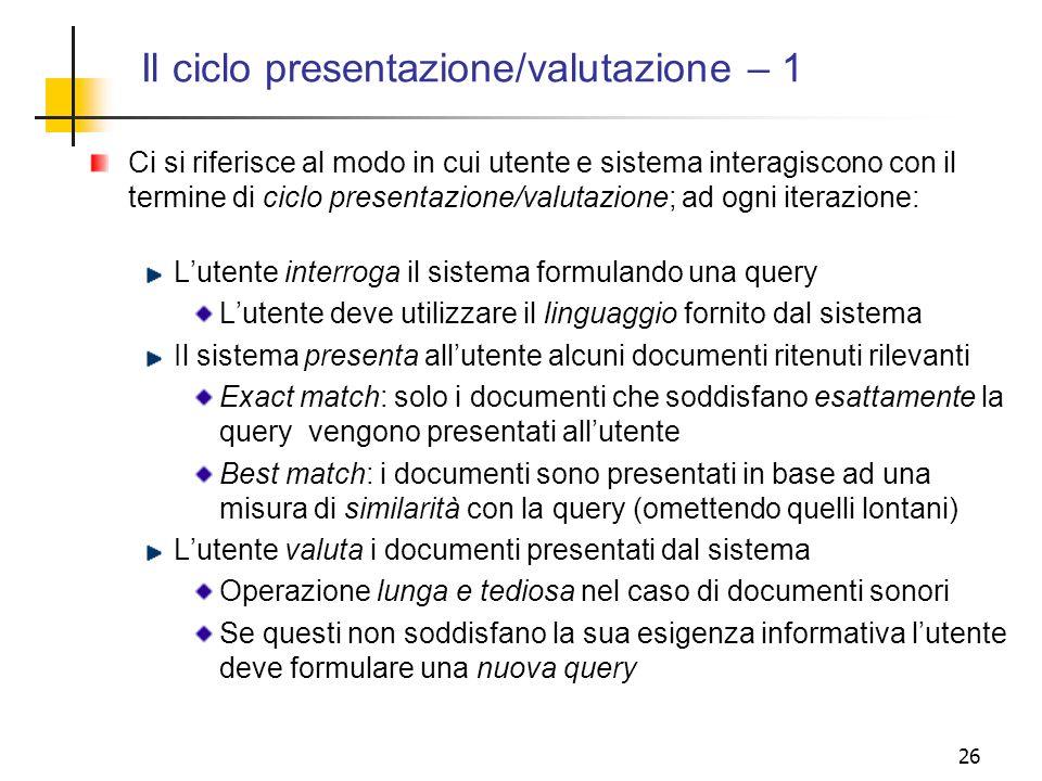 Il ciclo presentazione/valutazione – 1
