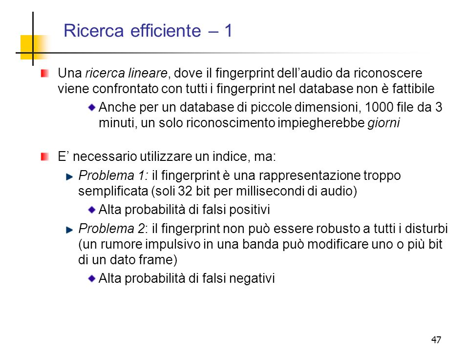 Ricerca efficiente – 1