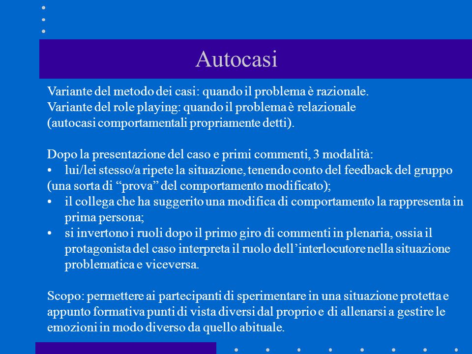 Autocasi Variante del metodo dei casi: quando il problema è razionale.