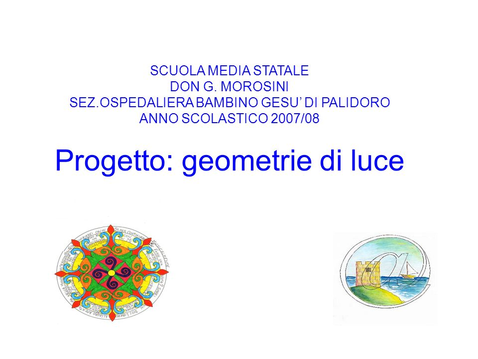 Progetto: geometrie di luce