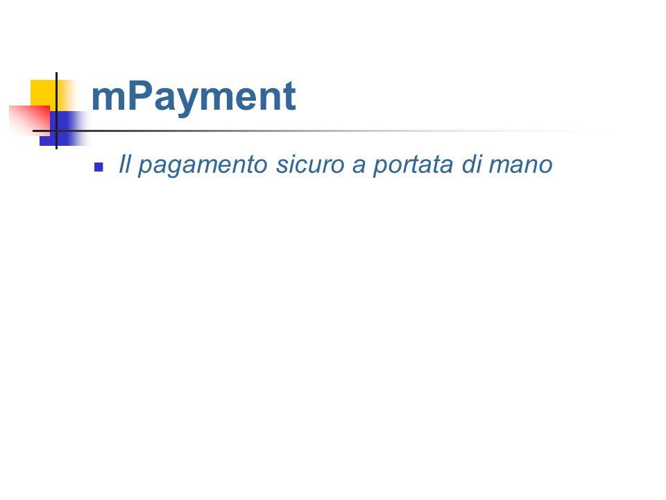 mPayment Il pagamento sicuro a portata di mano