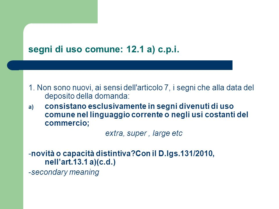 segni di uso comune: 12.1 a) c.p.i.