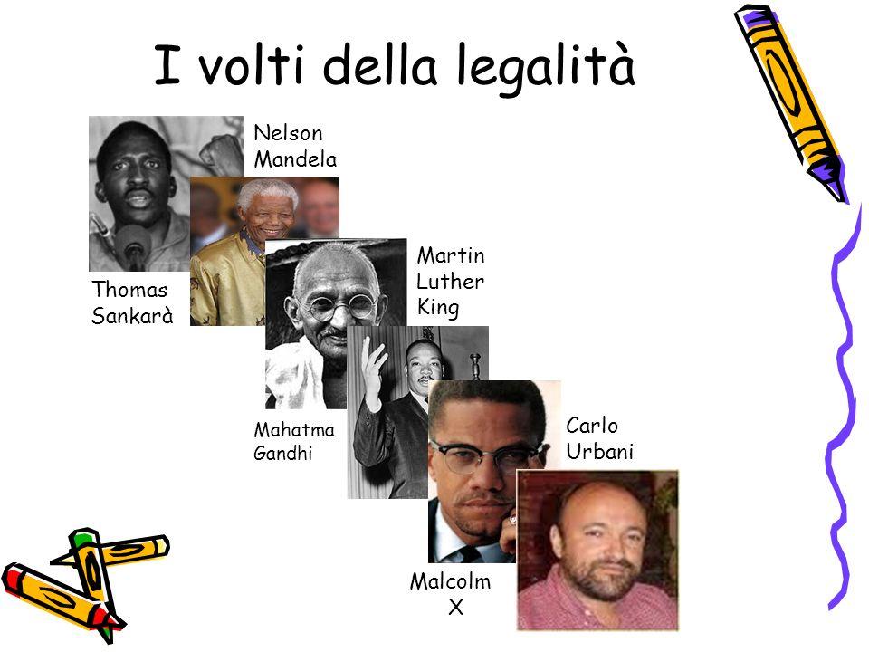 I volti della legalità Nelson Mandela Martin Luther King Thomas
