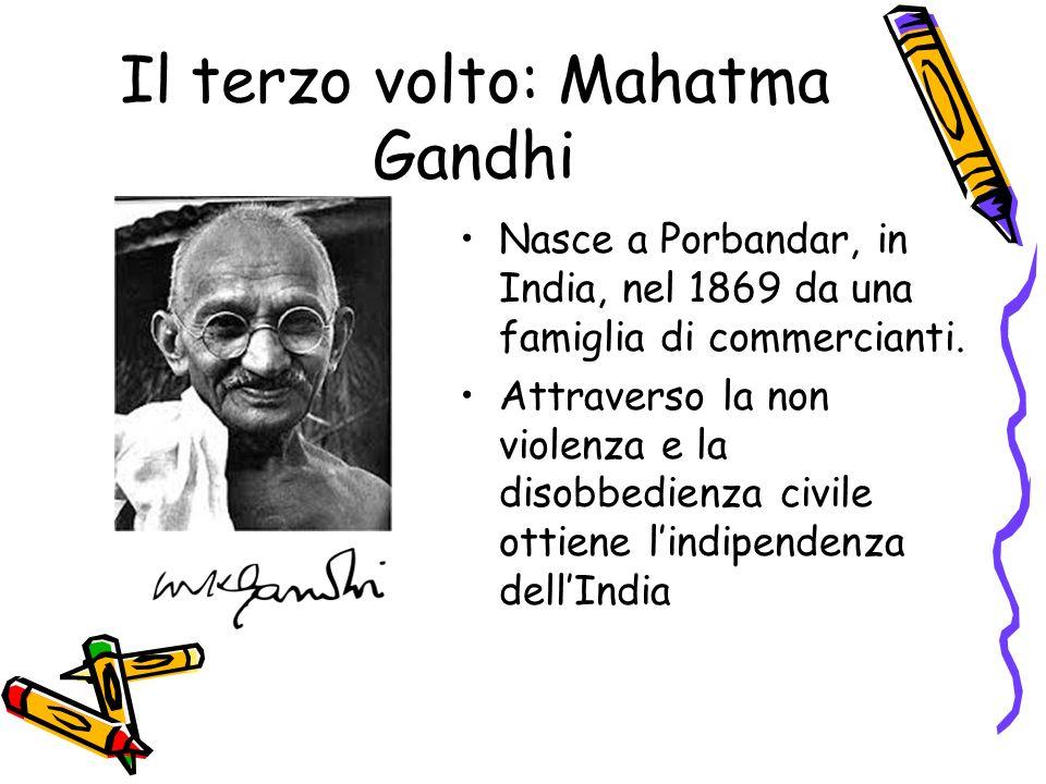 Il terzo volto: Mahatma Gandhi