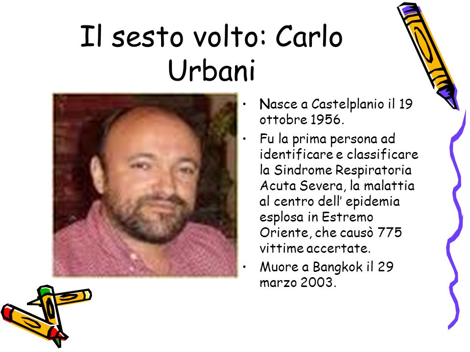 Il sesto volto: Carlo Urbani