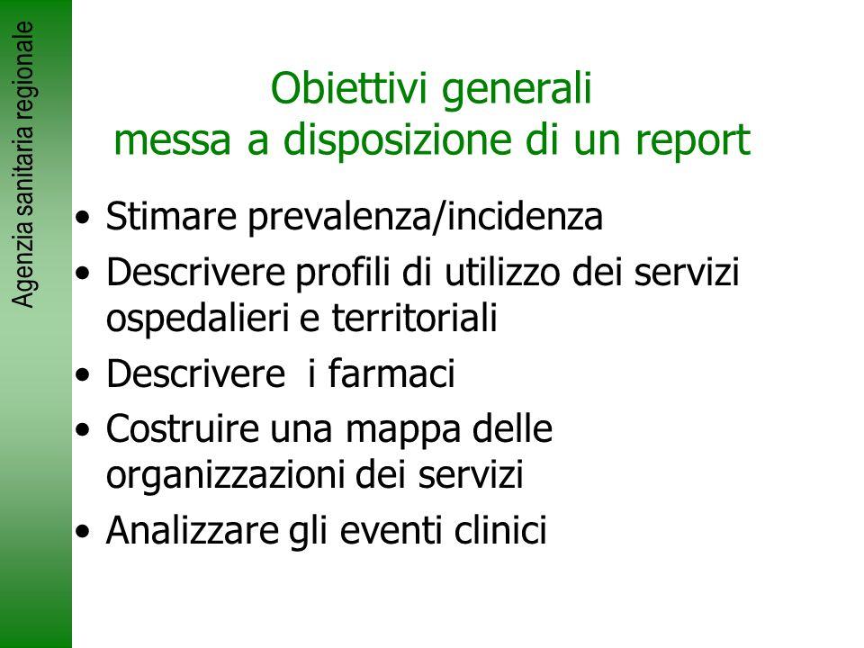 Obiettivi generali messa a disposizione di un report