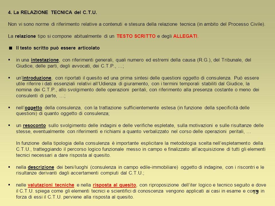 4. La RELAZIONE TECNICA del C. T. U