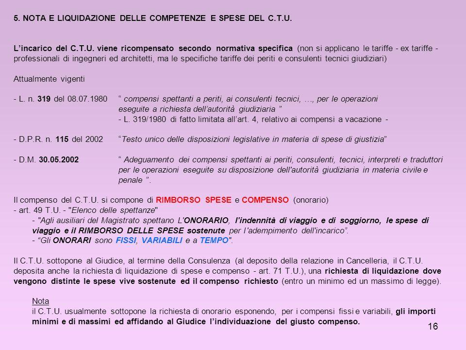 5. NOTA E LIQUIDAZIONE DELLE COMPETENZE E SPESE DEL C. T. U