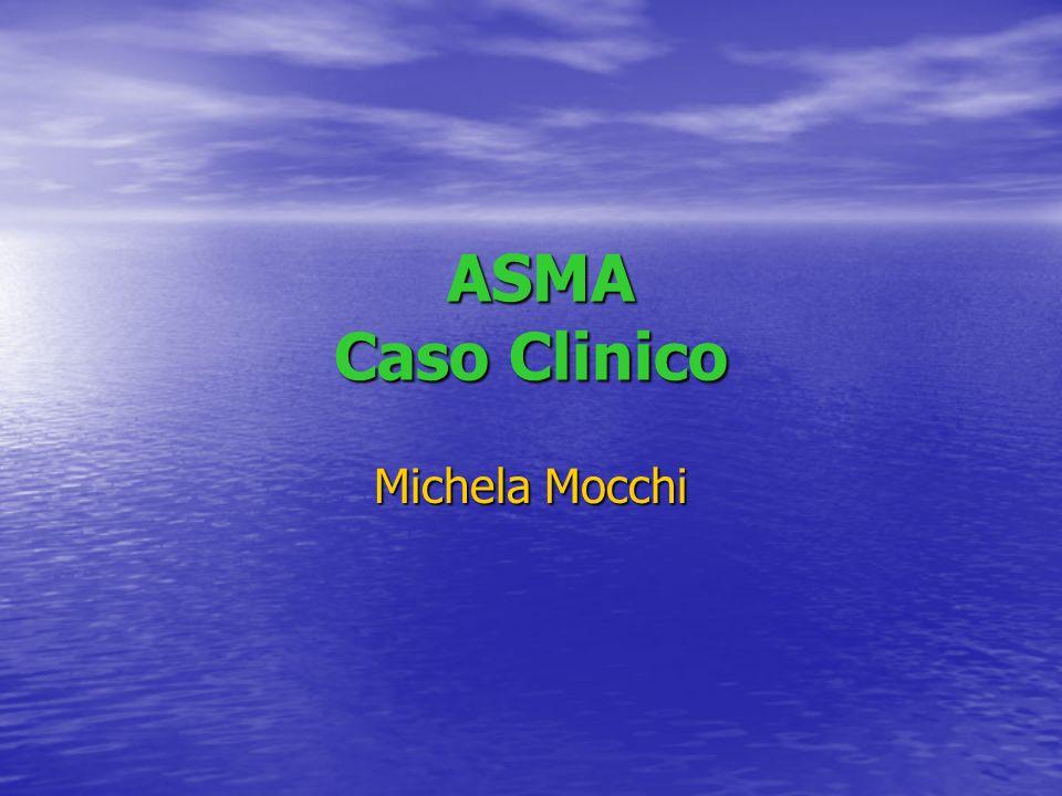 ASMA Caso Clinico Michela Mocchi